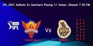 IPL 2021 KKR Vs Sunrisers