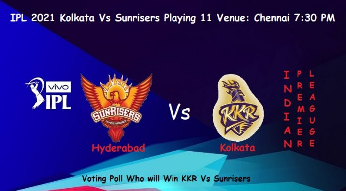 IPL 2021 KKR Vs Sunrisers